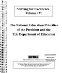 The National Education Priorities of the President and the U S  Department of Education  Striving for Excellence  Volume IV  2000