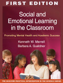 Social and Emotional Learning in the Classroom  First Edition