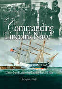 Commanding Lincoln s Navy