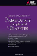 Medical Management of Pregnancy Complicated by Diabetes  4th Edition