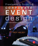 Pdf The Freelancer's Guide to Corporate Event Design: From Technology Fundamentals to Scenic and Environmental Design Telecharger
