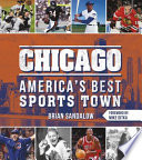 Chicago  America s Best Sports Town