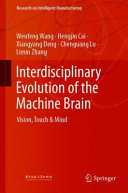 Interdisciplinary Evolution of the Machine Brain
