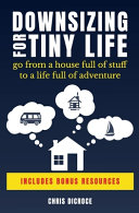 Downsizing For Tiny Life Book