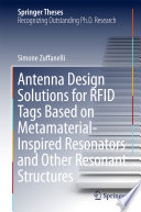 Antenna Design Solutions for RFID Tags Based on Metamaterial Inspired Resonators and Other Resonant Structures