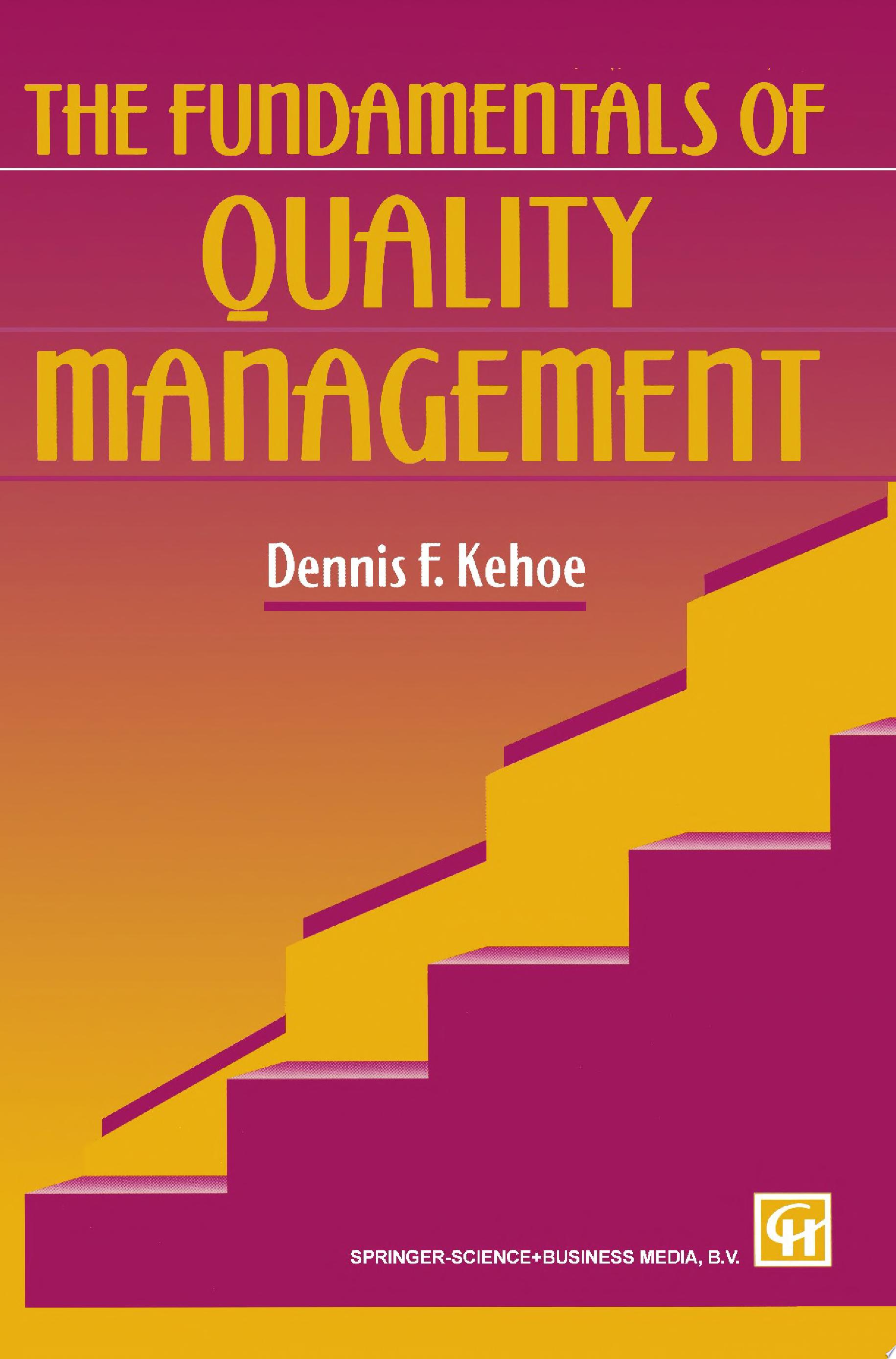 The Fundamentals of Quality Management