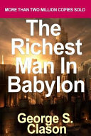 The Richest Man in Babylon by George S  Clason Book