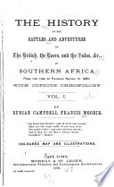 The History of the Battles and Adventures of the British  the Boers  and the Zulus    C  in Southern Africa