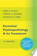 Essential Psychopathology   Its Treatment  Fourth Edition