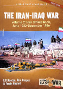 The Iran Iraq War  Volume 2  Revised and Expanded Edition  Book