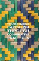 Transcending Capitalism Through Cooperative Practices [Pdf/ePub] eBook