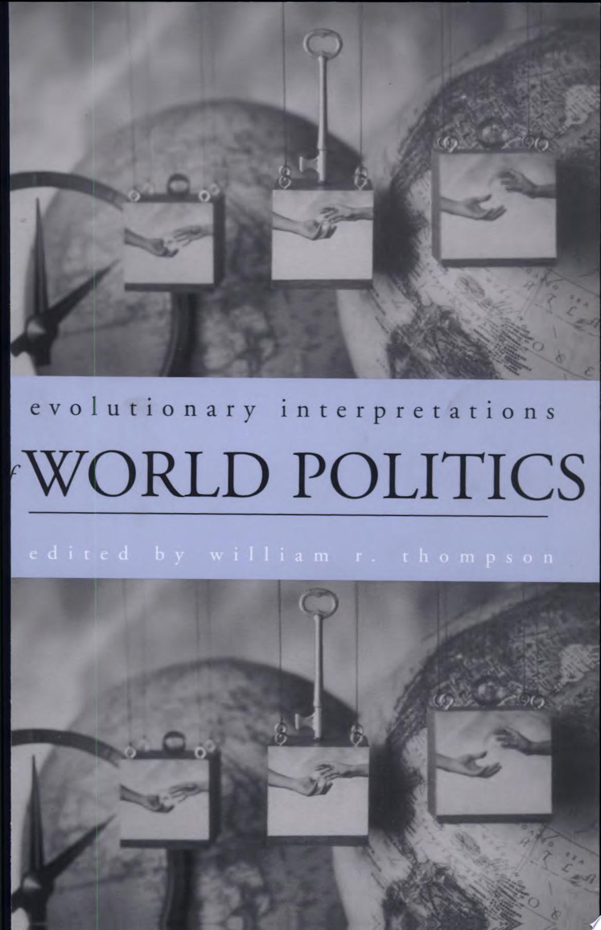 Evolutionary Interpretations of World Politics