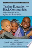 Teacher Education and Black Communities