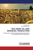 RICE BRAN OIL AND BIODIESEL PRODUCTION Book