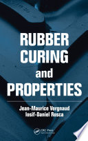 Rubber Curing and Properties Book