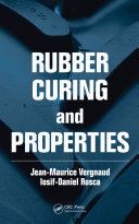 Rubber Curing and Properties