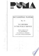 Public Management Occasional Papers Pay Reform In The Public Service Initial Impact On Pay Dispersion In Australia Sweden And The United Kingdom No 10