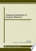 Testing and Evaluation of Inorganic Materials I