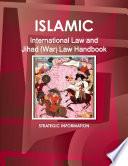 Islamic International Law And Jihad War Law Handbook