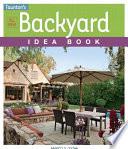 All New Backyard Idea Book