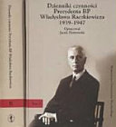 Dzienniki czynności Prezydenta RP Władysława Raczkiewicza, 1939-1947