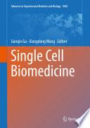 Single Cell Biomedicine