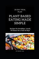 Plant Based Eating Made Simple Book