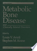 Metabolic Bone Disease And Clinically Related Disorders Book PDF
