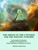 The Origin of the Universe and the Masonic Pyramid