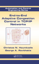 End to End Adaptive Congestion Control in TCP IP Networks