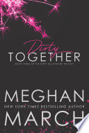 Dirty Together Pdf [Pdf/ePub] eBook