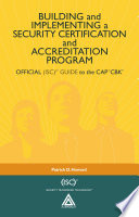 Building and Implementing a Security Certification and Accreditation Program