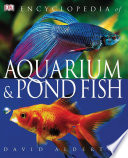 Encyclopedia Of Aquarium Pond Fish