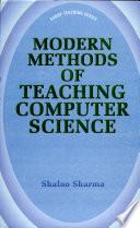 Modern Methods Of Teaching Computer Science