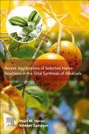 Recent Applications of Selected Name Reactions in the Total Synthesis of Alkaloids