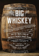 Big Whiskey  The Revised Second Edition