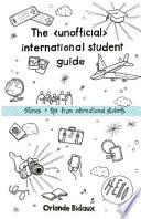 The Unofficial International Student Guide