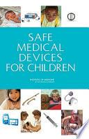 Safe Medical Devices For Children Book PDF