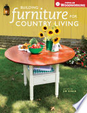 Building Furniture for Country Living