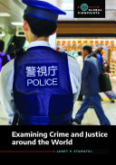 Examining Crime and Justice around the World
