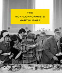 Martin Parr  The Non Conformists  Signed Edition