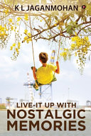 Live It Up With Nostalgic Memories Book PDF