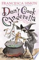 Don t Cook Cinderella