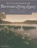 Bartram s Living Legacy