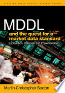 Mddl And The Quest For A Market Data Standard Book PDF