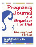Pregnancy Journal and Organizer for Dad