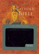 Revised Standard Version Catholic Bible Large Print Edition