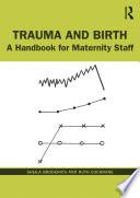 Trauma and Birth