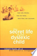 The Secret Life of the Dyslexic Child Book