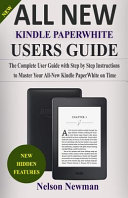 All New Kindle Paperwhite User Guide